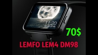 LEMFO LEM4 DM98 Smart Watch Огромные умные часы за 70$ Обзор