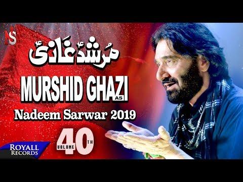 Nadeem Sarwar | Murshid Ghazi | 1441 / 2019 - 40th Album