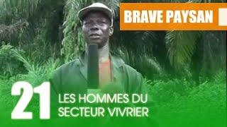 BRAVE PAYSAN / Les Hommes du Secteur Vivrier