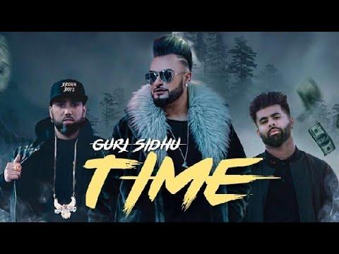 TIME - GURJ SIDHU || MANNI SANDHU || NEW PUNJABI SONG 2018