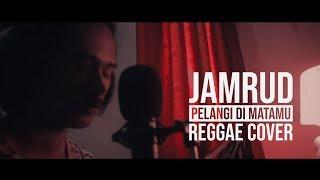 Jamrud - Pelangi Di Matamu | Reggae Cover