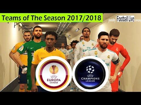 Pes 2018 | team uefa champions league vs team uefa europa league | team of the season 2017/2018