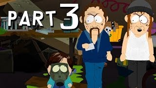 South Park Stick of Truth Walkthrough Part 3 - METH HEADS - PS3 PC Xbox 360 Gameplay