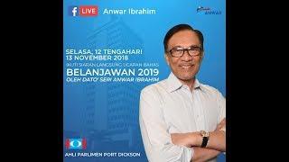 YB Anwar Ibrahim membahas Belanjawan 2019