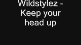 Wildstylez - Keep your head up (KYHU)