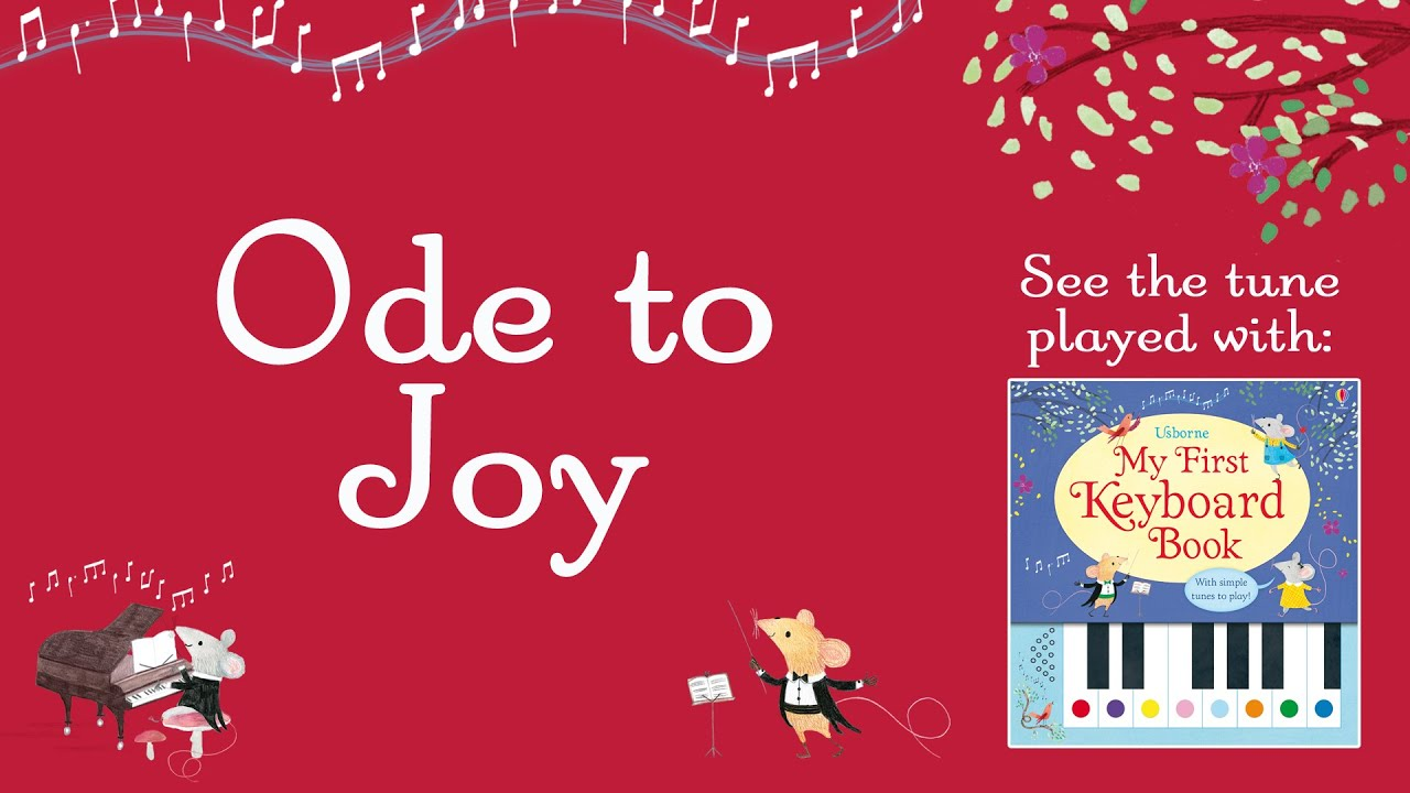 Ode to Joy (from the Usborne My First Keyboard Book)