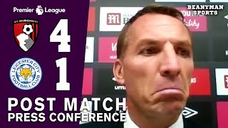 Bournemouth 4-1 Leicester - Brendan Rodgers FULL Post Match Press Conference - Premier League