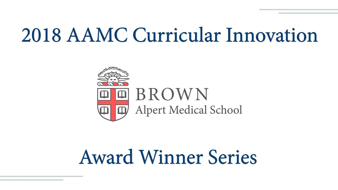 2018 AAMC Opioid Curricular Innovation Award Winner Series | Brown  University Alpert Medical School