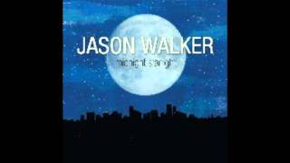 Jason Walker -Kiss Me (Midnight Starlight)