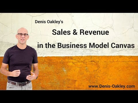 Sales, Revenue and the Business Model Canvas
