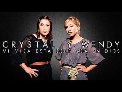 Mi Vida Esta Confiada En Dios   Crystal y Wendy
