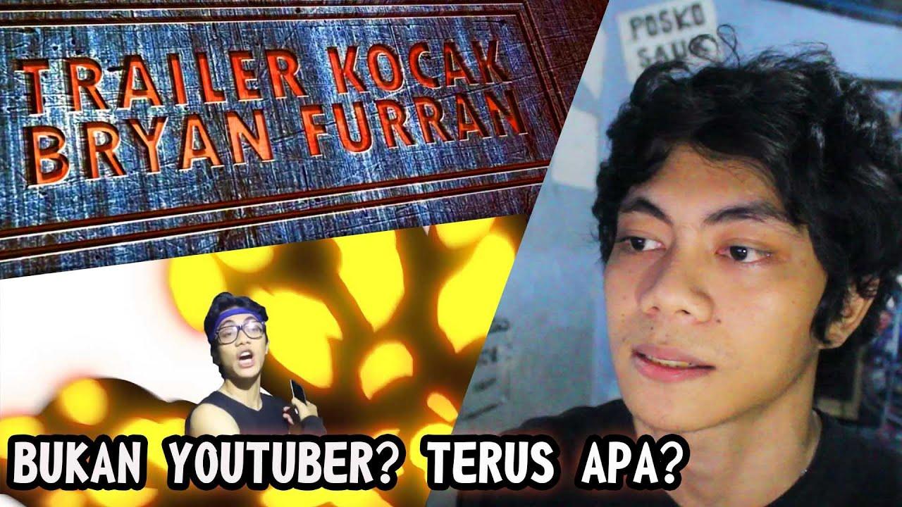 video reaksi - TRAILER KOCAK BRYAN FURRAN (by: Ray Buat Trailer)