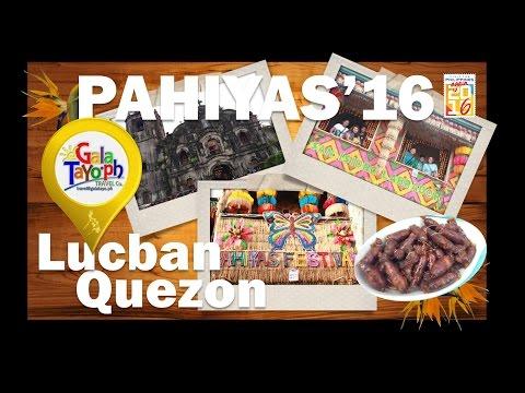 Gala Tayo sa Quezon!! PAHIYAS FESTIVAL in Lucban