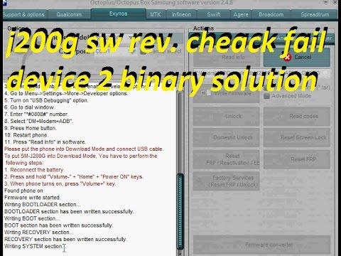 samsung j200g sw rev  cheack fail device 2 binary 100