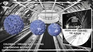 Colombo - Dreams Keep Coming (Original Mix)