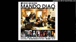 Mando Diao - Losing My Mind - MTV Unplugged