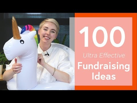 100 Ultra Effective Fundraising Ideas