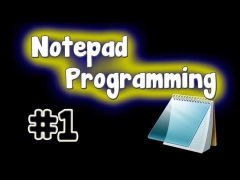 Notepad Programming Tutorial - Hello World Program
