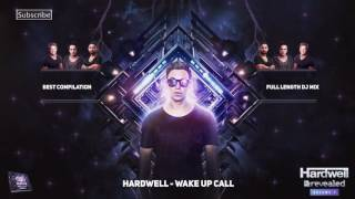 hardwell   wake up call extended mix