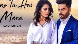 Bas Tu Hai Mera Original Karaoke Ladi Singh New Latest Punjabi Songs