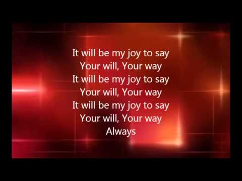 Chris Tomlin - Lay Me Down with Lyrics