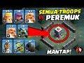 MENCOBA SEMUA TROOPS vs JEBAKAN PEREMUK - Coc Indonesia