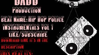 "DOPE RAP BEAT ""HIP-HOP POLICE"" with scratches/2014"