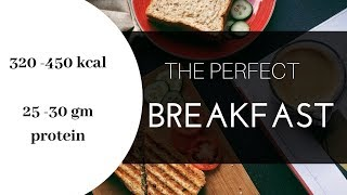HOW TO MAKE HEALTHY BREAKFAST | PROTEIN 25- 30 GM | FAT LOSS & MUSCLE GAIN MEAL