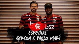 Especial Gerson e Pablo Marí