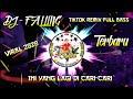 DJ FALLING VIRAL TIKTOK 2020 REMIX FULL BASS Aryanto yabu