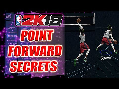 POINT FORWARD SECRETS - EVERYTHING YOU NEED TO KNOW (MUST TRY BUILD) NBA 2K18