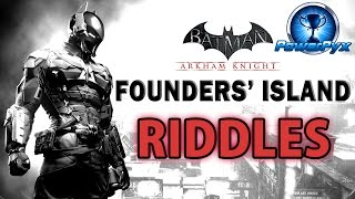 Batman Arkham Knight - Founders