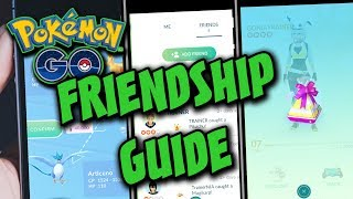 FRIENDSHIP GUIDE IN POKEMON GO! GUIDE TO FRIENDS TRADING AND GIFTS IN POKEMON GO