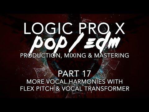 Logic Pro X - Pop/EDM Production #17 - More Vocal Harmonies with Flex Pitch & Vocal Transformer
