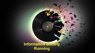 Information Society Running
