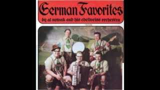 Wenn Erst Der Abend Kommt - German Favorites by Al Nowak and His Edelweiss Orchestra