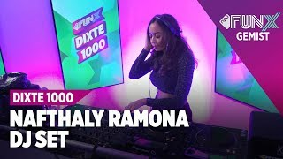 NAFTHALY RAMONA FUNX DIXTE 1000 LIVE SET