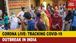 Covid-19 Update: Tracking Coronavirus Outbreak With India Today's Data Intelligence Unit