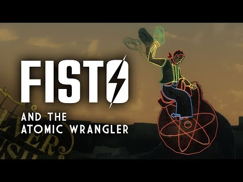 Fisto and the Atomic Wrangler - Wang Dang Atomic Tango - Fallout New Vegas Lore