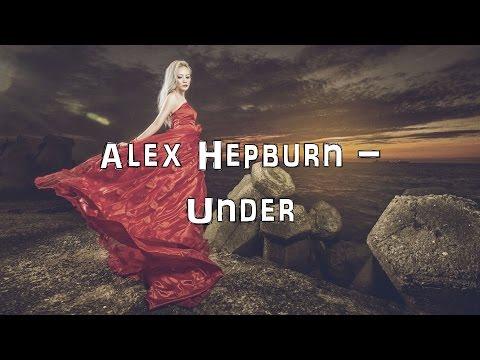 Alex Hepburn - Under [Acoustic Cover.Lyrics.Karaoke]