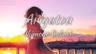 Arigatou - Ikimono Gakari (lirik + Terjemahan Indonesia)