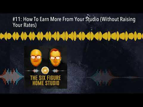 #11: How To Earn More From Your Studio (Without Raising Your Rates)