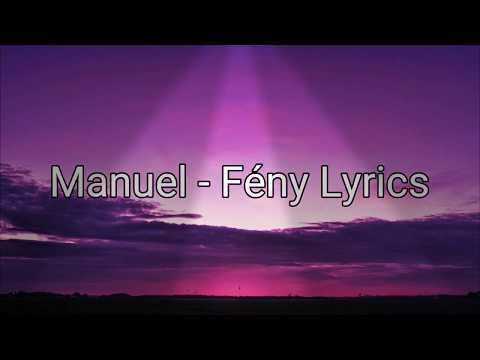 MANUEL - Fény (Official Music Lyrics )