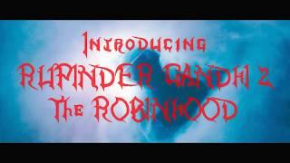 Dhakad - RUPINDER GANDHI 2 ; THE ROBINHOOD : Directed by Gur Punia : Latest Punjabi Song 2017