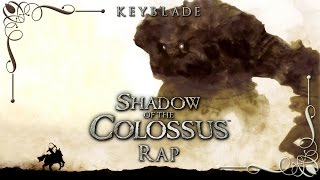SHADOW OF THE COLOSSUS RAP - Bajo Sombras de Colosos | Keyblade (Prod. Vau Boy)