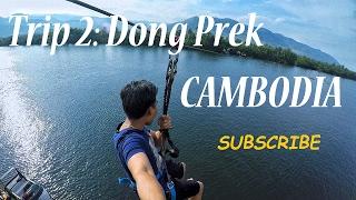 Dong Prek, CAMBODIA!!! (ឧទ្យានដងព្រែក ខេត្តកំពត)