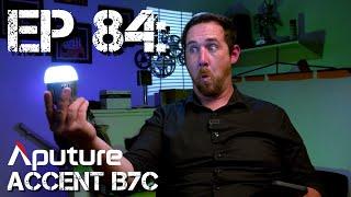 Ep 84: Aputure Accent b7c... a crash course