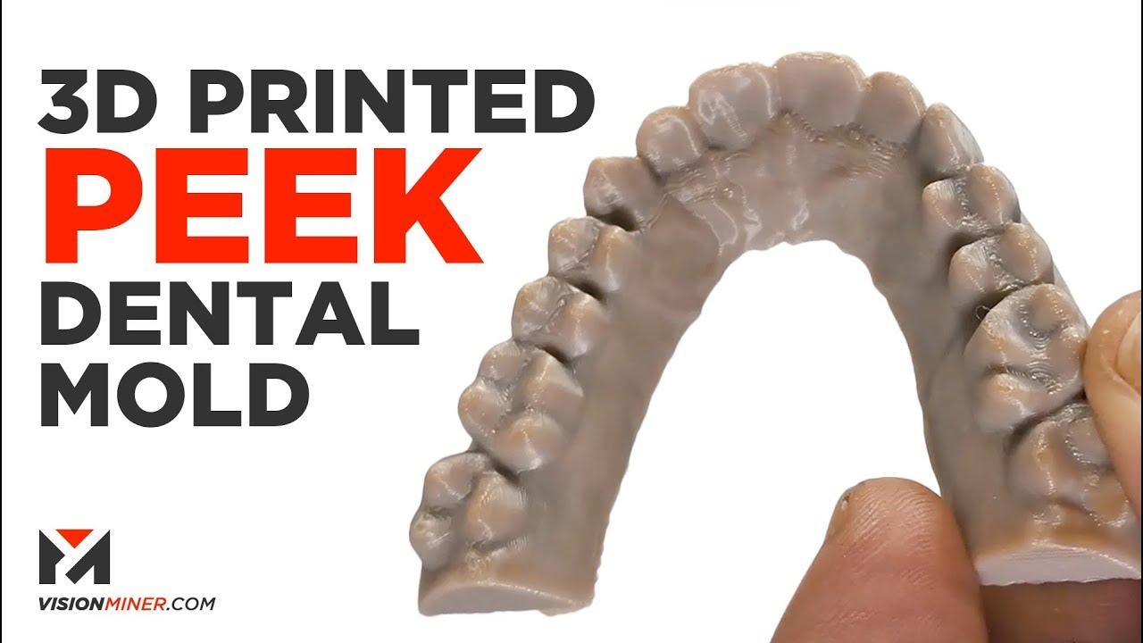 3D Printed Dental Mold in PEEK - Funmat HT Printer (2018)
