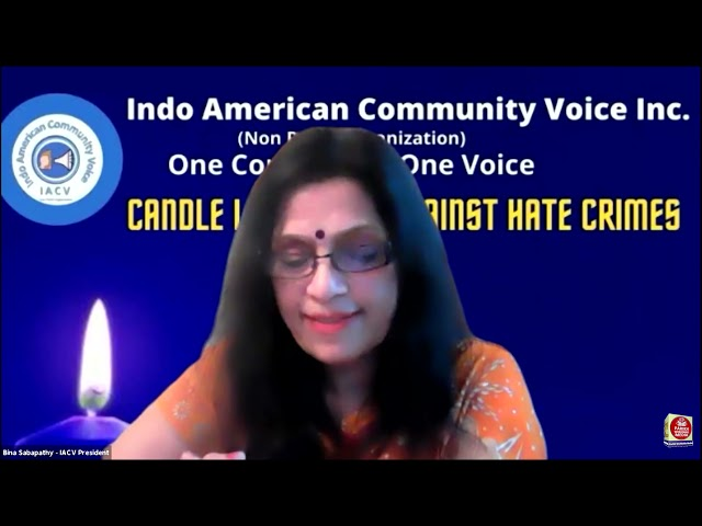 Virtual Candle Light Vigil to Protest Against Anti-Asian Hate Crimes - Indo-American Community Voice