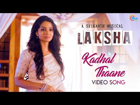 Laksha | Kadhal Thaane | Tamil Video song | Vinitha Koshy | Rahul |Sathyaprakash | Srikanth